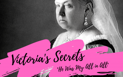 "Victoria's Secrets: ""He Was My All in All"""